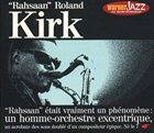 RAHSAAN ROLAND KIRK Rahsaan Roland Kirk [Warner Jazz: Les Incontournables] album cover